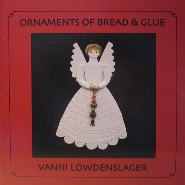 ORNAMENTS OF BREAD AND GLUE