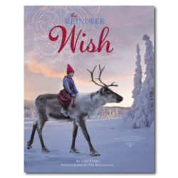 THE REINDEER WISH BY LORI EVERT AND PER BREIEHAGEN