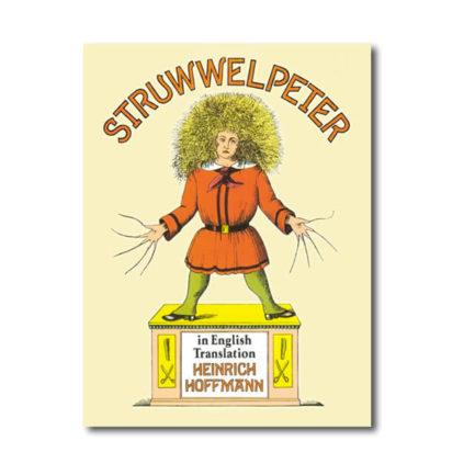 STRUWWELPETER BY HEINRICH HOFFMANN