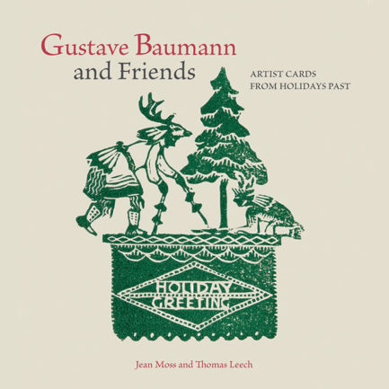 GUSTAVE BAUMANN AND FRIENDS - ARTIST CARDS FROM HOLIDAYS PAST